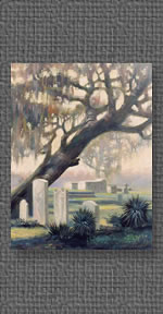 Oil on canvas of cemetery in St. Francisville, LA